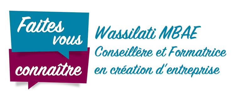 """série """"Faites vous connaître"""" : Wassilati MBAE, conseillère et formatrice en création d'entreprise"""